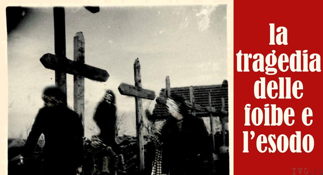 la tragedia delle foibe