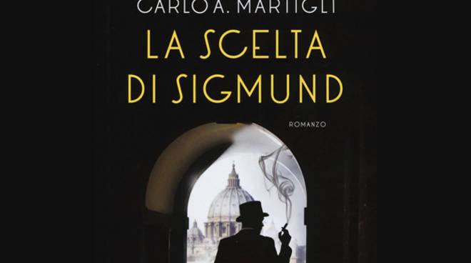 Libro La scelta di Sigmund di Carlo Martigli
