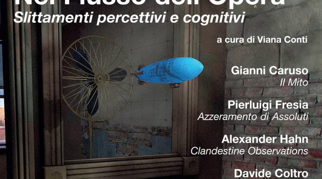 Mostra Nel Flusso dell'Opera - Slittamenti percettivi e cognitivi