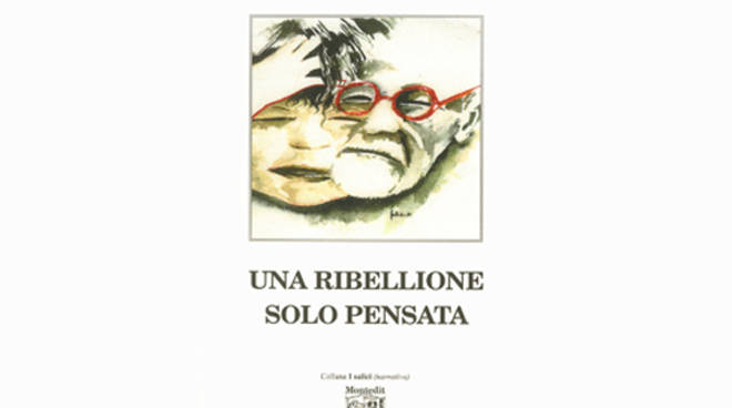 Una ribellione solo pensata Vincenzo Pirola