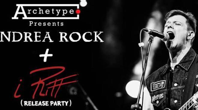 """Andrea Rock + presentazione del disco de\""""I Riff\"""""""