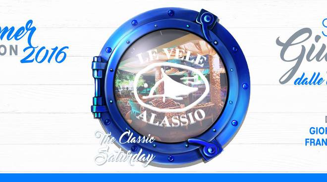 "The Classic Saturday Discoteca ""Le Vele"" Alassio"