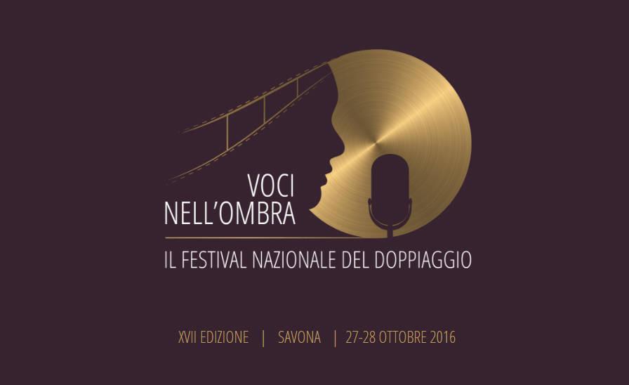 17° Festival Nazionale del Doppiaggio Voci nell'Ombra