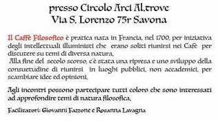 Stasera Caffè Filosofico al Circolo Al.Trove di Savona