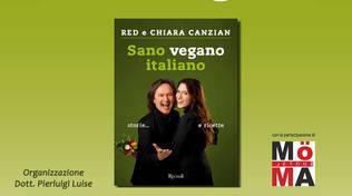 """Andora, Cena vegana e presentazione del libro """"Sano Vegano Italiano"""" di Red e Chiara Canzian"""