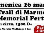 Domenica 26 marzo: Trail di Marmorassi - Memorial Pertini