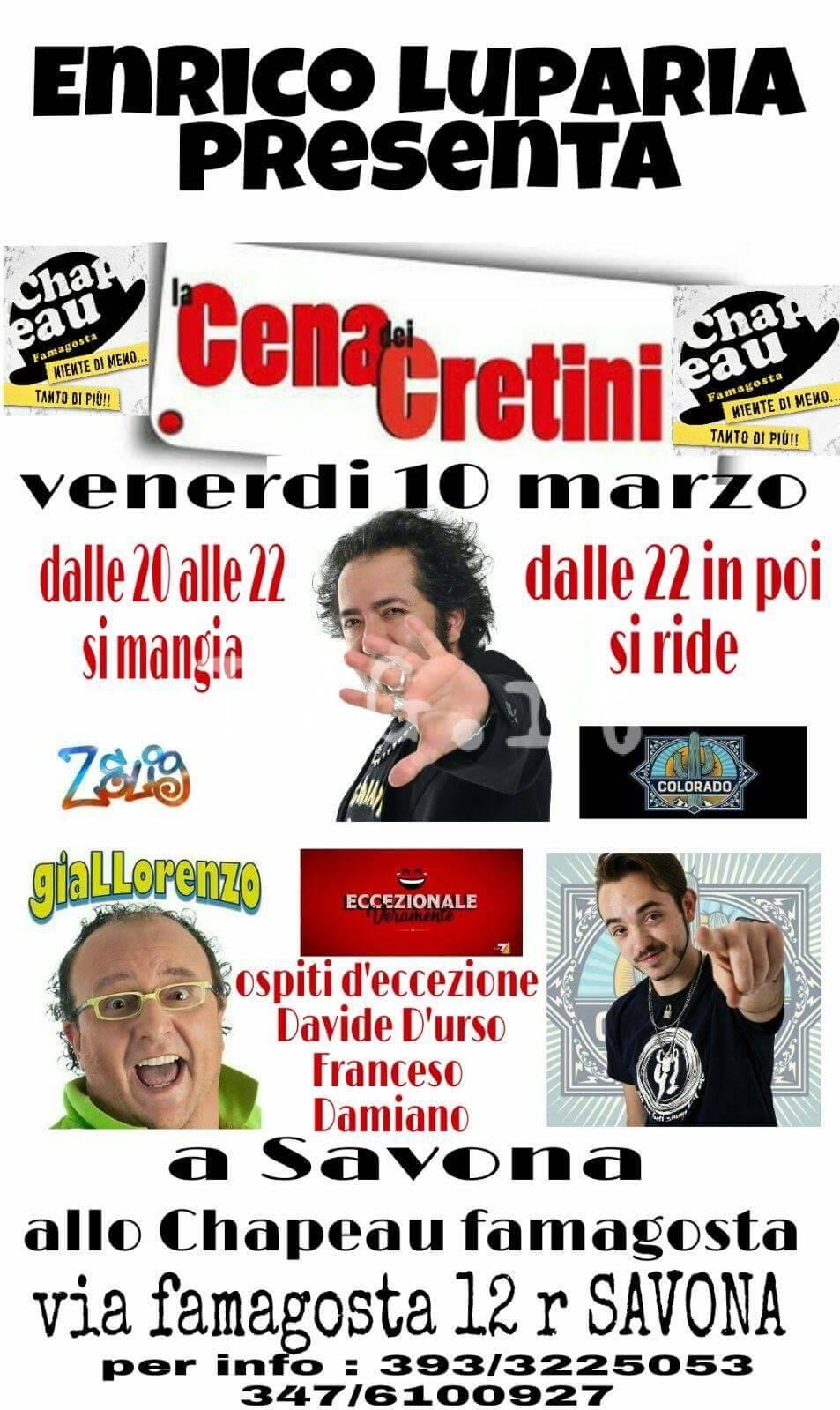 """Allo Chapeau Famagosta: """"Cena dei Cretini"""", serata di cabaret"""