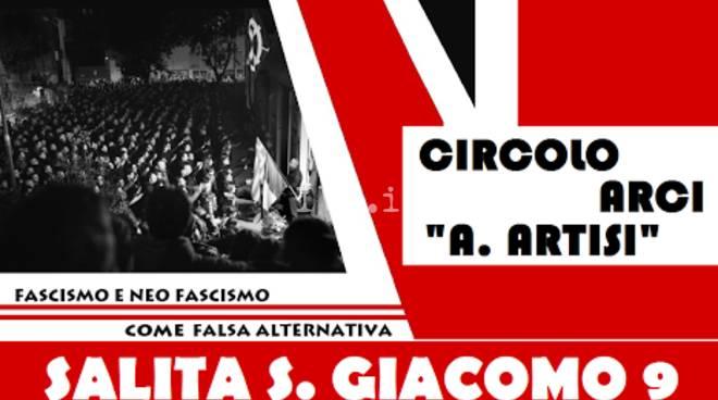 """Primo evento verso il 25 aprile al Circolo Artisi: presentazione dell\'opuscolo \""""Riconoscere il fascismo per combatterlo\"""""""