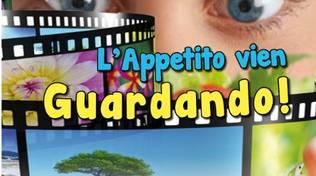 Da venerdì 30 giugno: L'appetito vien guardando - cineforum a Cantagalletto