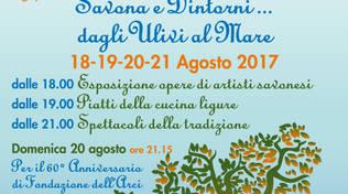 """Dal 18 al 21 agosto ai Girdini di Zinola: la SMS Cantagalletto organizza \""""Savona e dintorni… Dagli ulivi al mare\"""""""