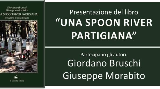 """Presentazione del libro """"Una spoon river partigiana"""" con G. Bruschi e G. Morabito"""