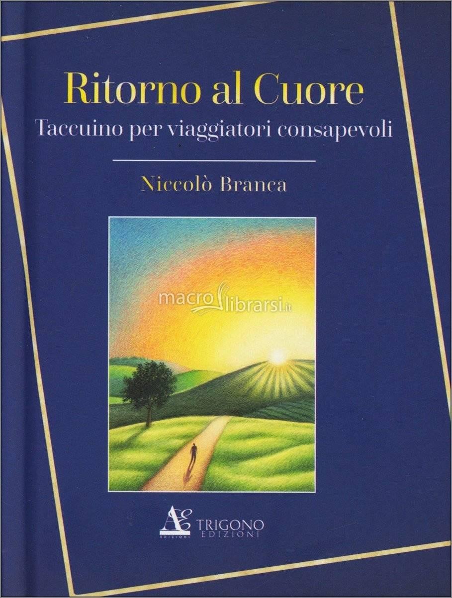 Libro Ritorno al cuore Niccolò Branca