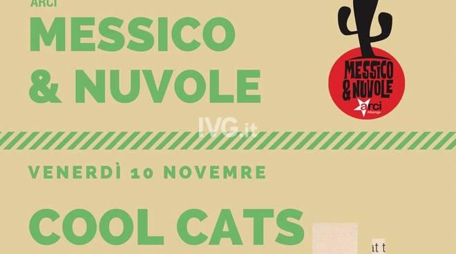 Domani sera al Messico & Nuvole di Albenga: CENA SOCIALE + concerto COOL CATS live