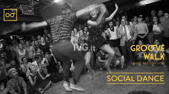 "TUTTI I GIOVEDÌ ""SOCIAL DANCE"" DI LINDY HOP dell\'associazione Groove Walk"