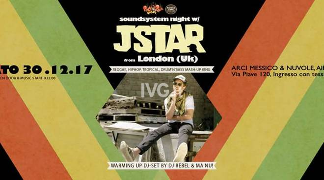 Stasera al Messico & Nuvole di Albenga: JSTAR From London (Uk) for Rock\'n\'Roll Robots Soundsystem