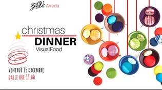 "Christmas Dinner Visual Food"" Gi.Vi. Arreda Savona"