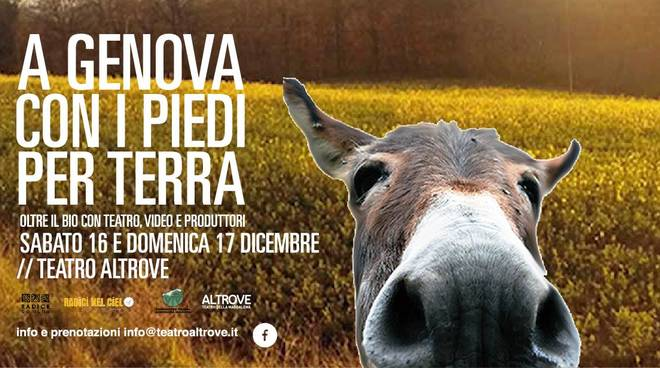 rassegna Genova con i piedi per terra oltre il bio con teatro video e produttori