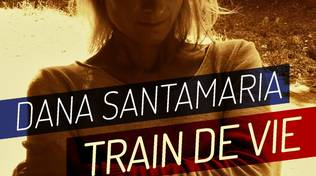 Train de Vie dana santamaria