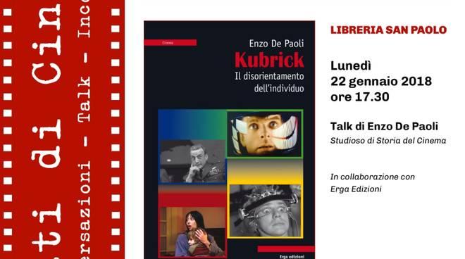 Stati di Cinema 2018 - Stanley Kubrick alla Libreria San Paolo
