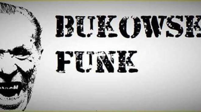 Sabato sera al Circolo ARCI Chapeau Famagosta di Savona: Bukowski Funk