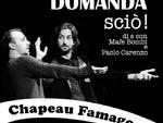 Stasera al CircoloARCI Chapeau di Savona: Bella Domanda Sciò cabaret+ cena