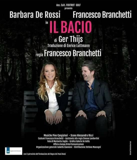 """""""Il Bacio"""" con Barbara De Rossi e Francesco Branchetti"""
