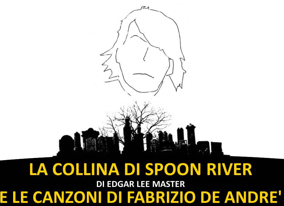 """""""La Collina di Spoon River"""" e canzoni Fabrizio De Andrè"""