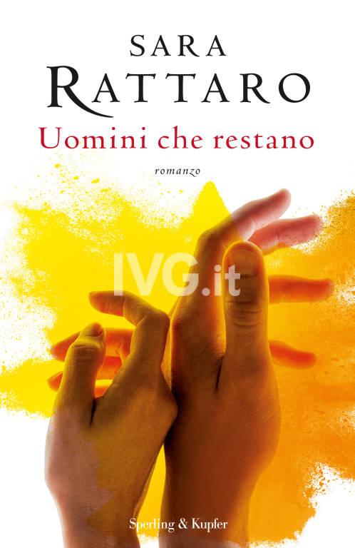 Sara Rattaro presenta Uomini che restano (Sperling)