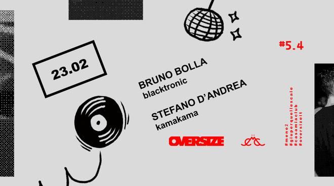 OVERSIZE | Bruno Bolla & Stefano D\'Andrea