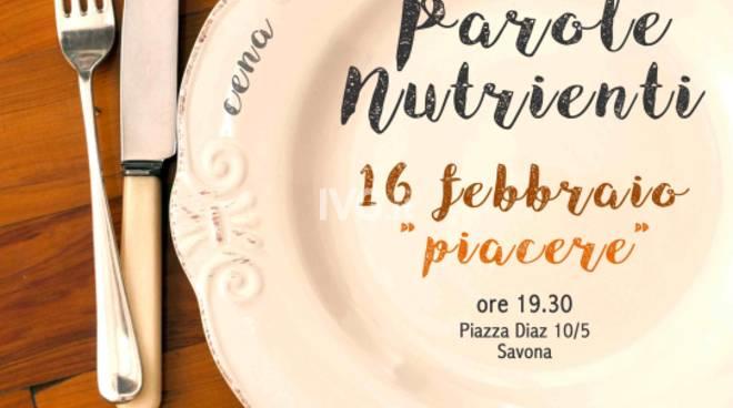 """Venerdì 16 febbraio ha inizio a Savona la rassegna \""""Parole Nutrienti\"""""""