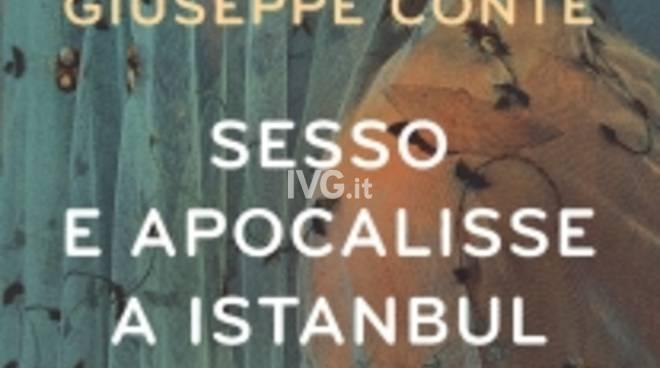 Giuseppe Conte presenta Sesso e apocalisse ad Istanbul (Giunti)