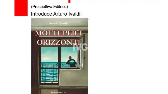 Antonio Rossello presenta Molteplici orizzonti (Prospettiva editrice)