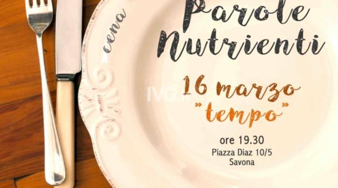 """Venerdì 16 marzo secondo appuntamento a Savona per la rassegna \""""Parole Nutrienti\"""""""