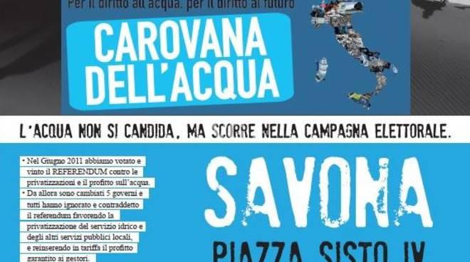 Domani in Piazza Sisto IV a Savona presidio organizzato dalla Carovana Nazionale per l'Acqua e i Beni Comuni