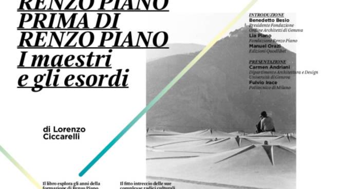 Presentazione del libro RENZO PIANO PRIMA DI RENZO PIANO