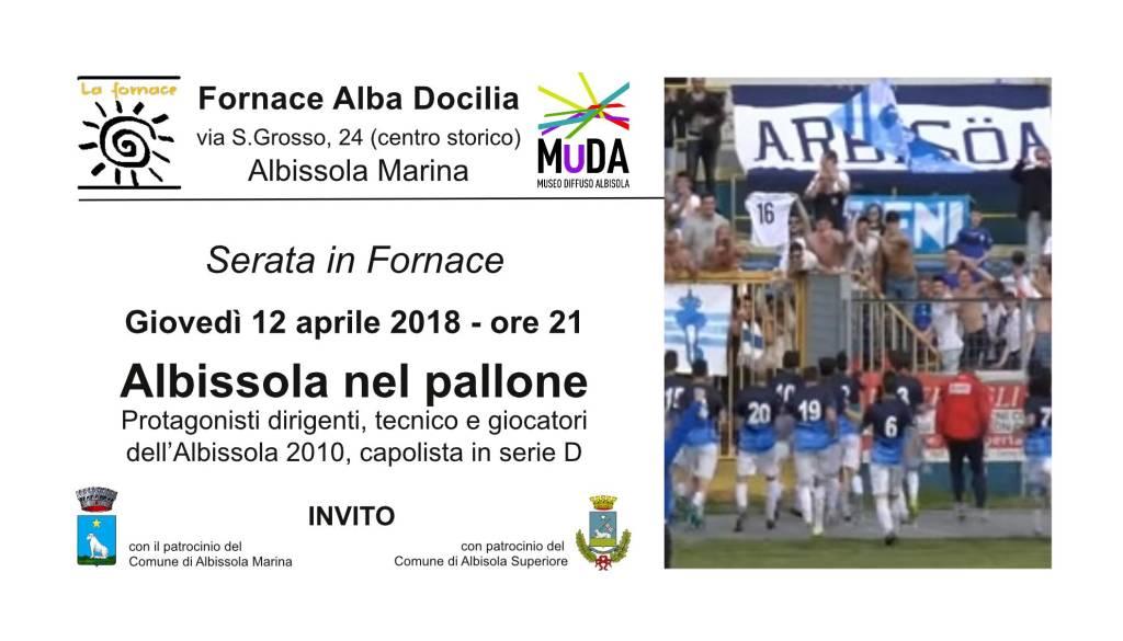 """""""Albissola nel pallone"""" - Il calcio in Fornace"""