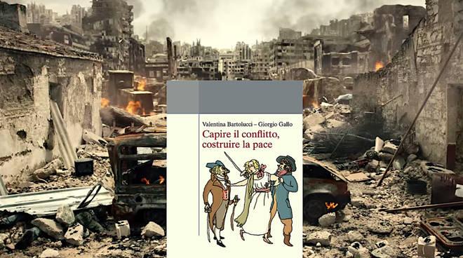 """""""Capire il conflitto, costruire la pace"""""""