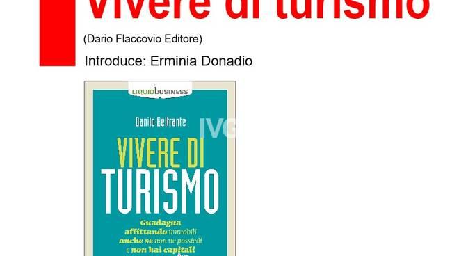 Danilo Beltrante presenta Vivere di turismo (Flaccovio editore)