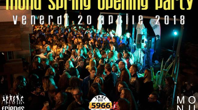 Monu Spring Opening Party 2018 by Friends Eventi
