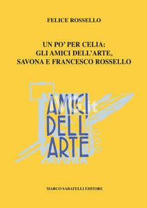 Felice Rossello presenta Un pò per celia (Sabatelli)