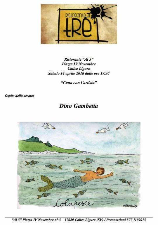 """""""Cena con l'artista"""" Dino Gambetta"""