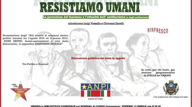 """Resistiamo umani"" fascismo e antifascismo"