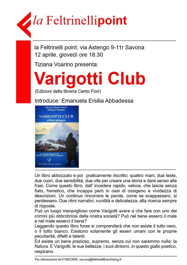 "Tiziana Voarino ""Varigotti Club. Ultima spiaggia"" Feltrinelli Savona"