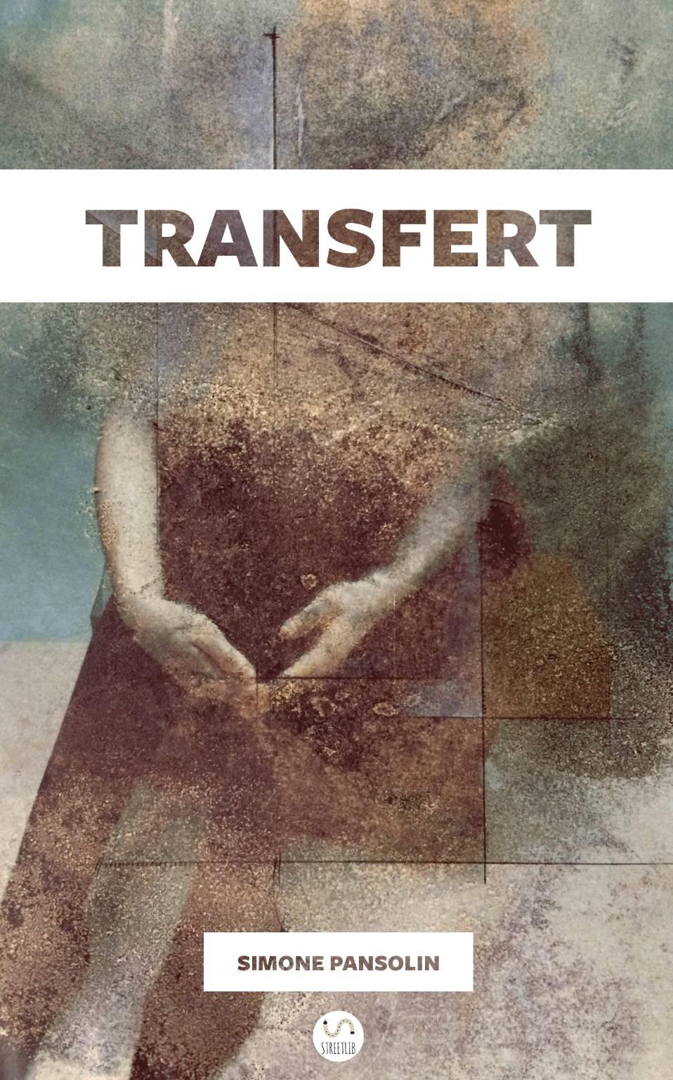 """Transfert"" libro poesie Simone Pansolin"