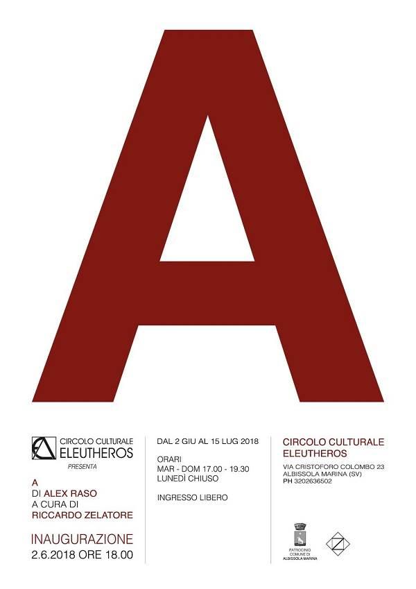 """""""A"""" mostra opere d'arte Alex Raso"""