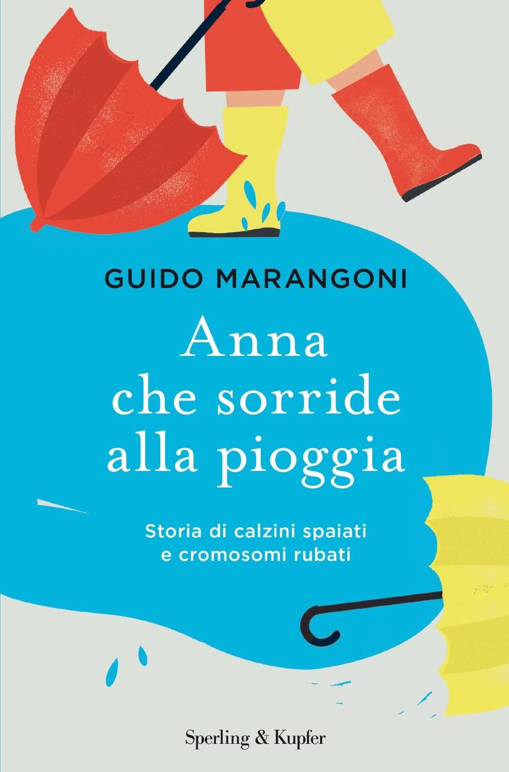 """""""Anna che sorride alla pioggia"""" libro Guido Marangoni"""