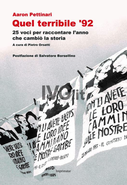 Aron Pettinari presenta Quel terribile \'92 (Imprimatur)