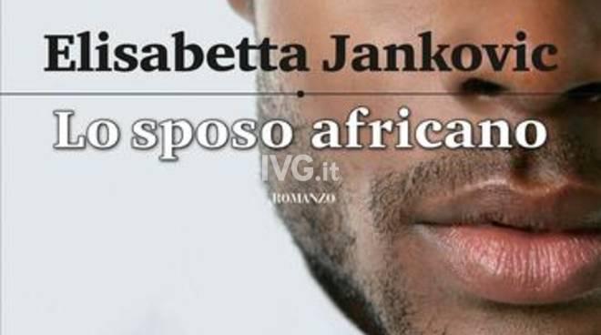 Elisabetta Jankovic presenta Lo sposo africano (Cairo)