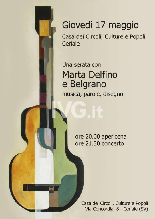 Giovedì 17 maggio alla Casa dei Circoli, Culture e Popoli di Ceriale concerto e performance con Marta Delfino e Belgrano