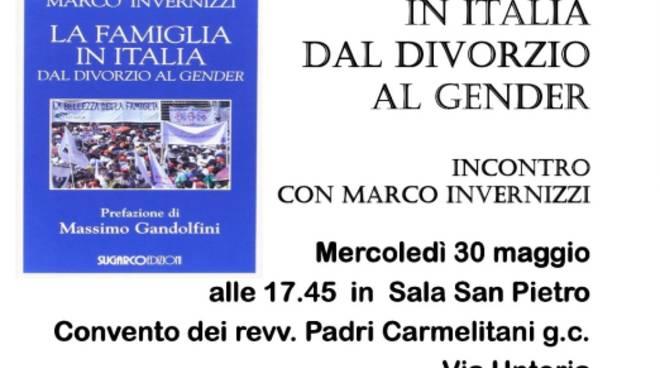 """""""La famiglia in Italia dal divorzio al gender"""""""